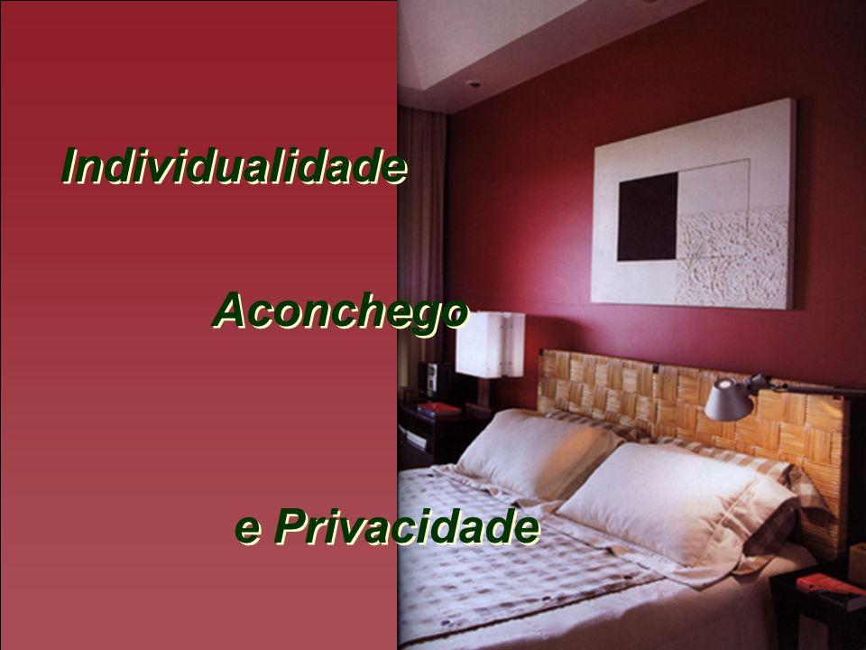 Individualidade Aconchego e Privacidade