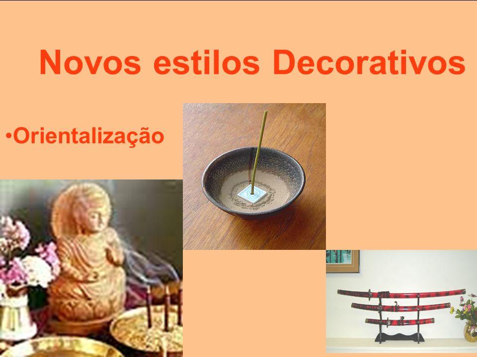 Novos estilos Decorativos