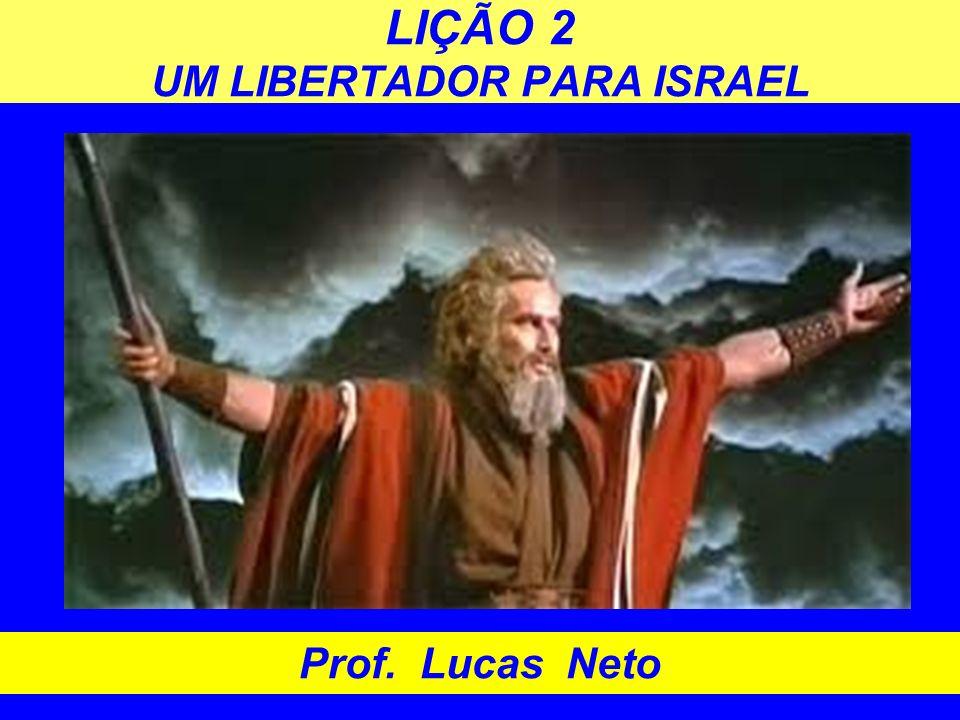 LIÇÃO 2 UM LIBERTADOR PARA ISRAEL