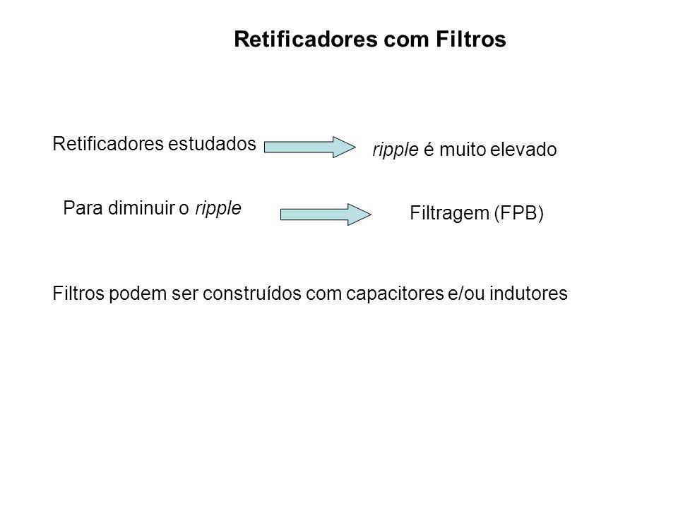 Retificadores com Filtros