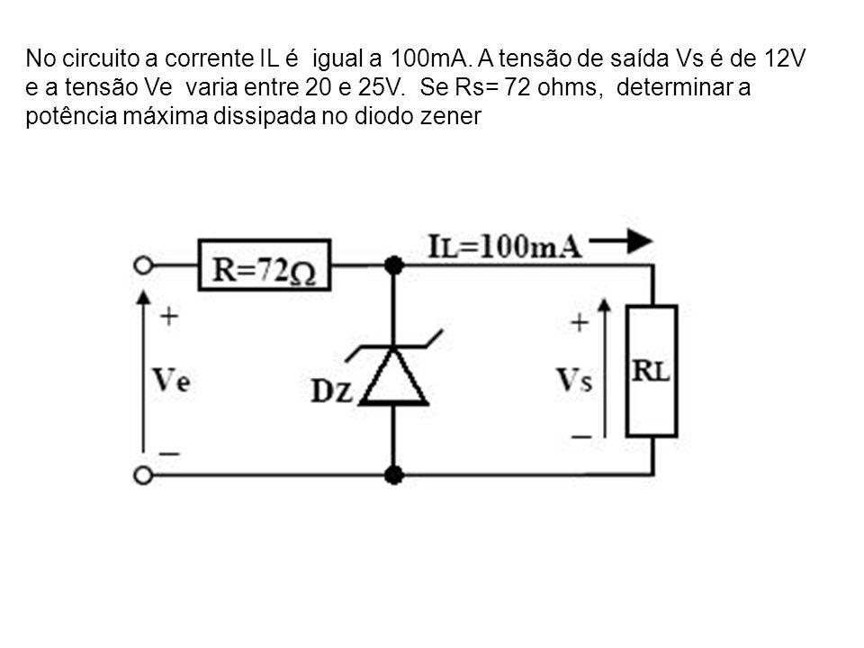 No circuito a corrente IL é igual a 100mA