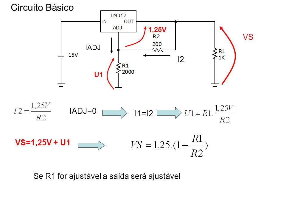 Circuito Básico VS I2 IADJ=0 I1=I2 VS=1,25V + U1
