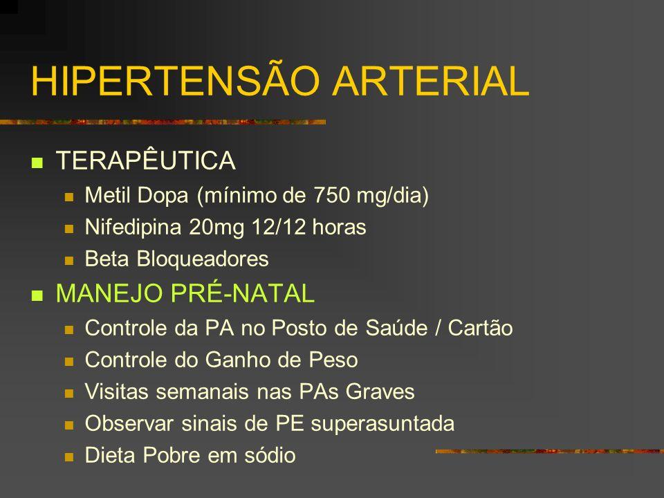 HIPERTENSÃO ARTERIAL TERAPÊUTICA MANEJO PRÉ-NATAL