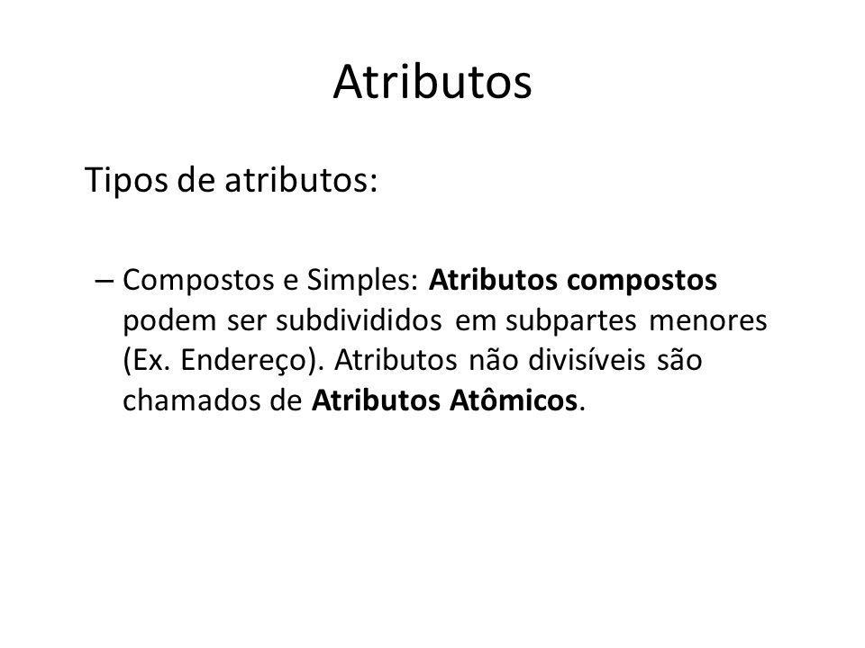 Atributos Tipos de atributos: