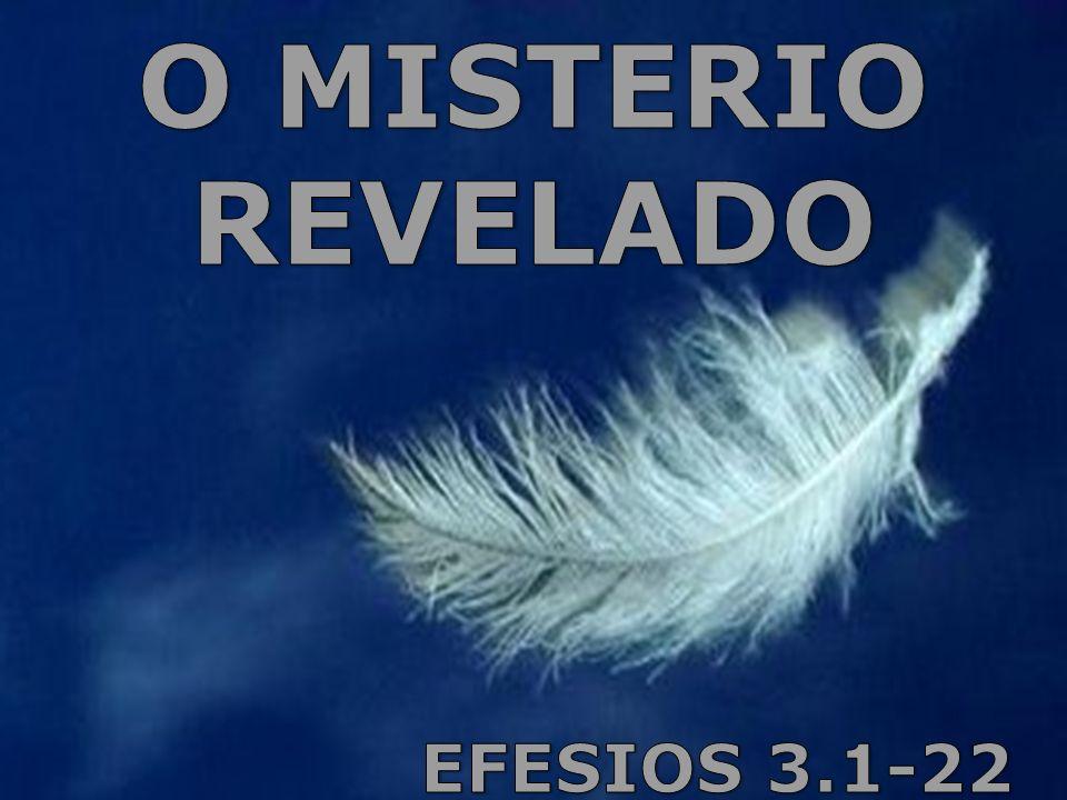 O MISTERIO REVELADO EFESIOS 3.1-22