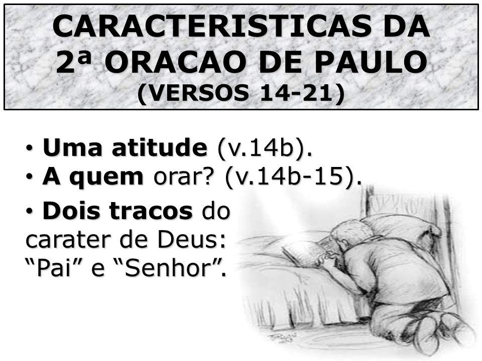 CARACTERISTICAS DA 2ª ORACAO DE PAULO
