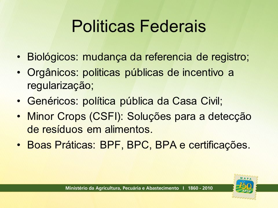 Politicas Federais Biológicos: mudança da referencia de registro;