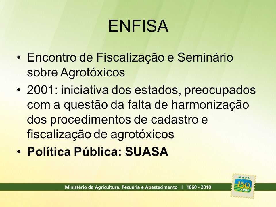 ENFISA Encontro de Fiscalização e Seminário sobre Agrotóxicos