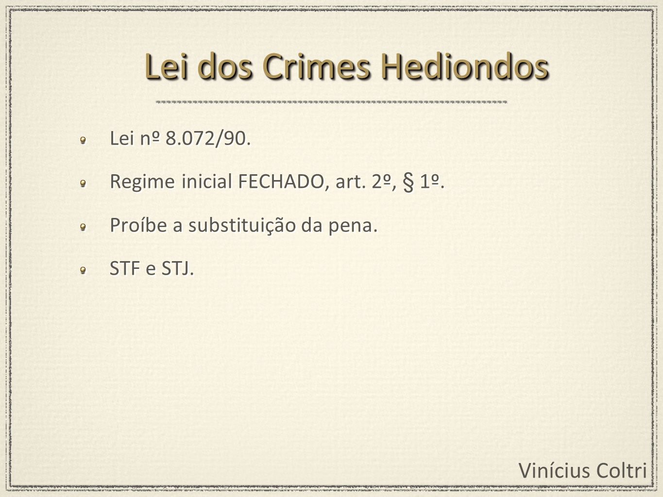 Lei dos Crimes Hediondos