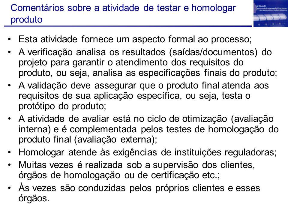 Comentários sobre a atividade de testar e homologar produto