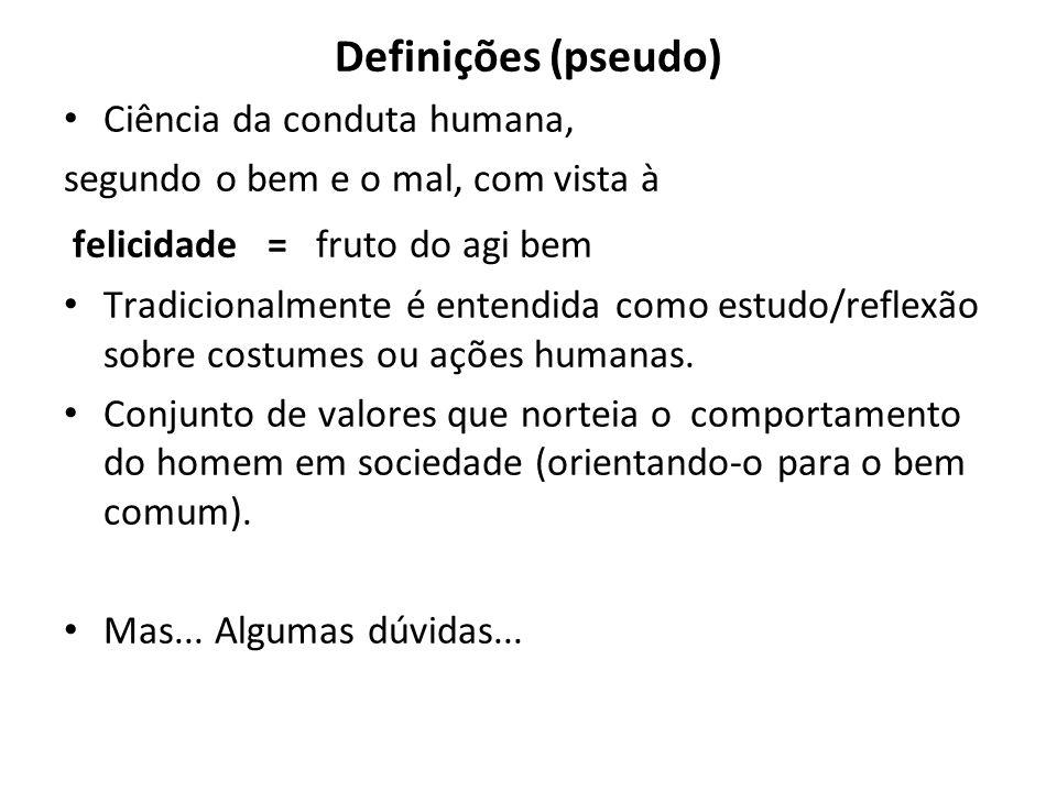 Definições (pseudo) Ciência da conduta humana,