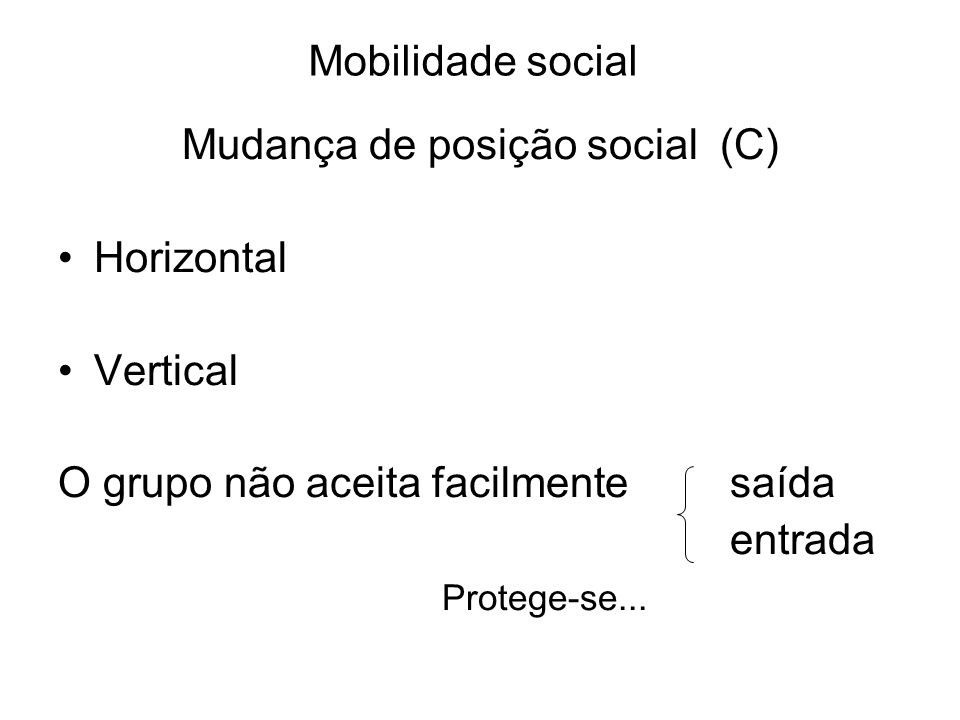 Mudança de posição social (C)