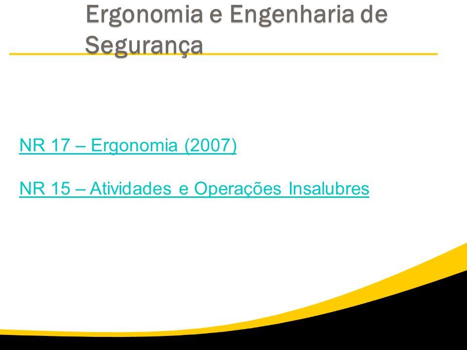 Ergonomia e Engenharia de Segurança