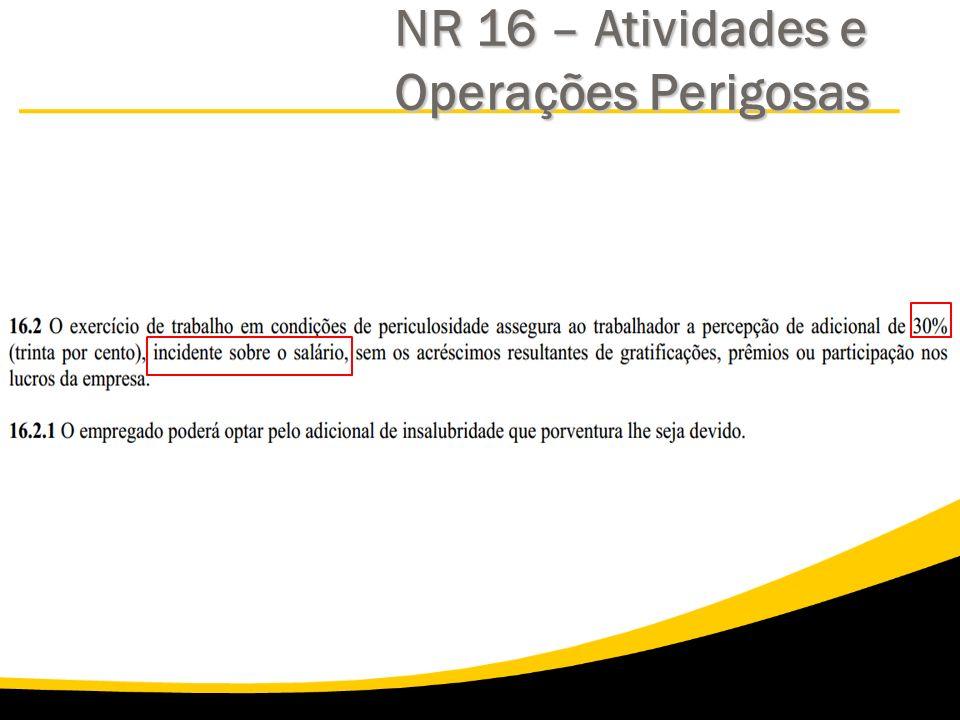 NR 16 – Atividades e Operações Perigosas