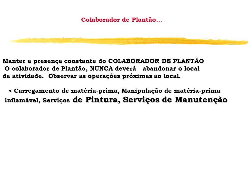 Colaborador de Plantão...