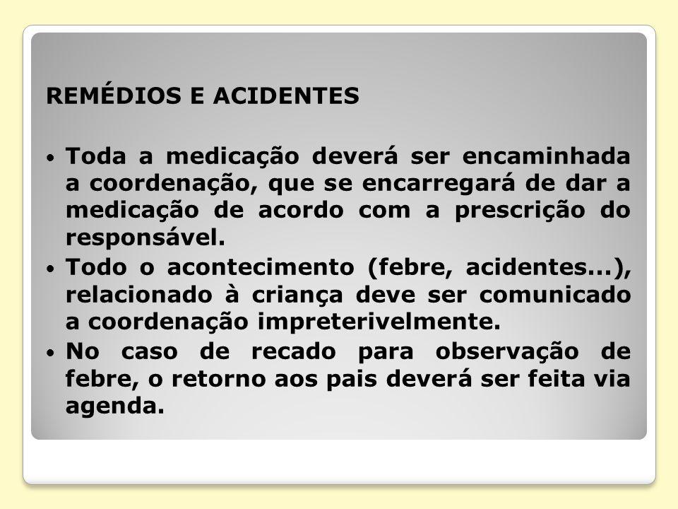 REMÉDIOS E ACIDENTES