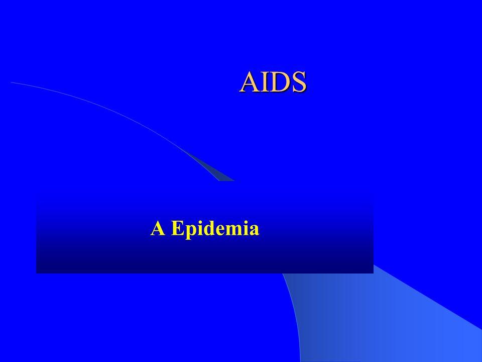 AIDS A Epidemia