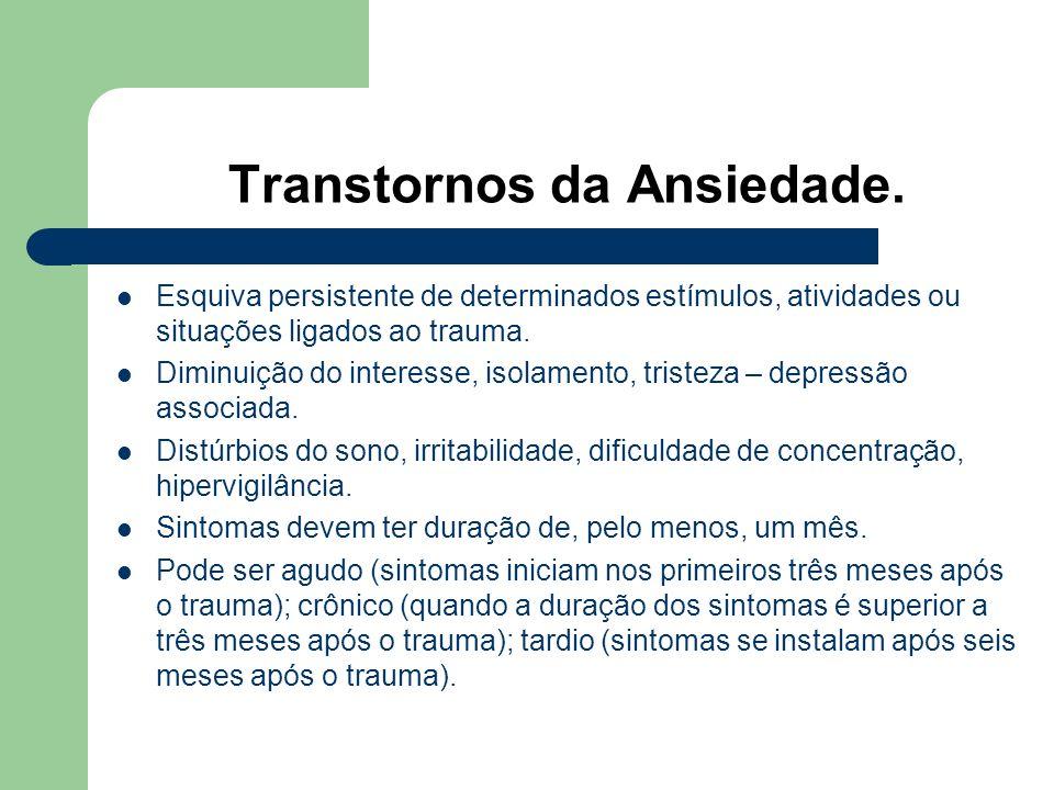 Transtornos da Ansiedade.