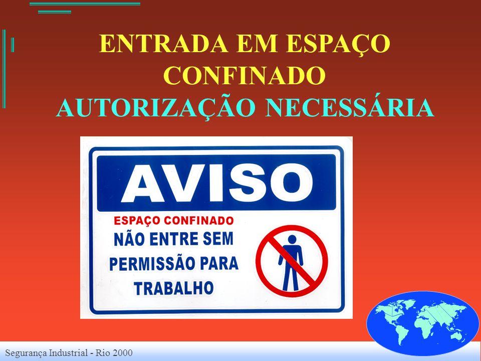ENTRADA EM ESPAÇO CONFINADO AUTORIZAÇÃO NECESSÁRIA