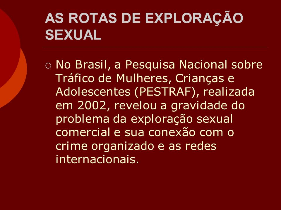 AS ROTAS DE EXPLORAÇÃO SEXUAL
