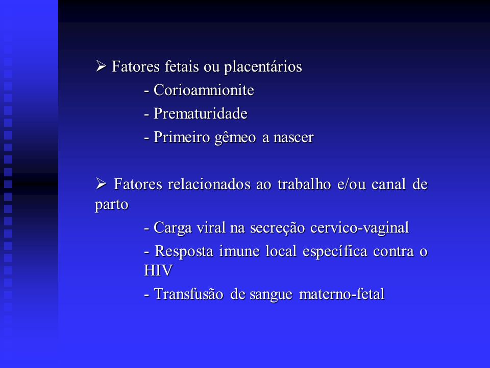  Fatores fetais ou placentários