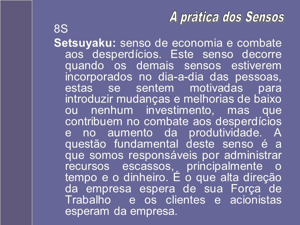 A prática dos Sensos 8S