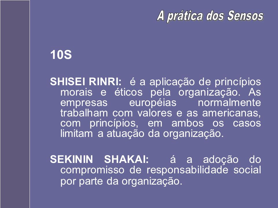 A prática dos Sensos10S.
