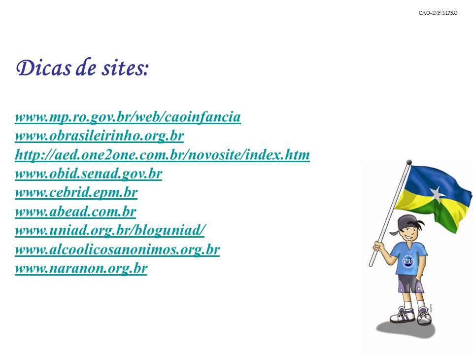 Dicas de sites: www.mp.ro.gov.br/web/caoinfancia
