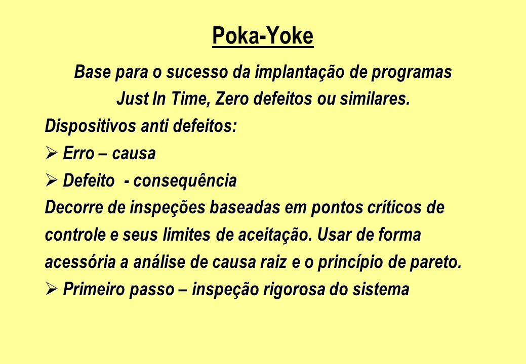 Poka-Yoke Base para o sucesso da implantação de programas