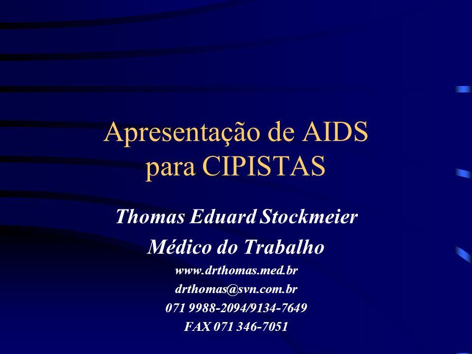 Apresentação de AIDS para CIPISTAS