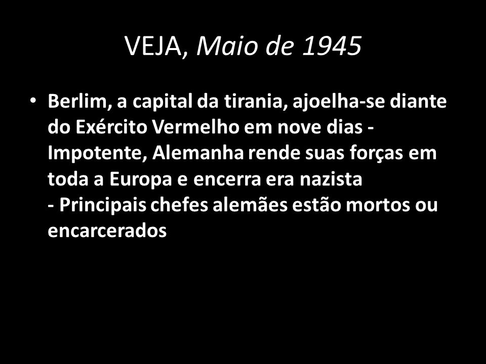 VEJA, Maio de 1945