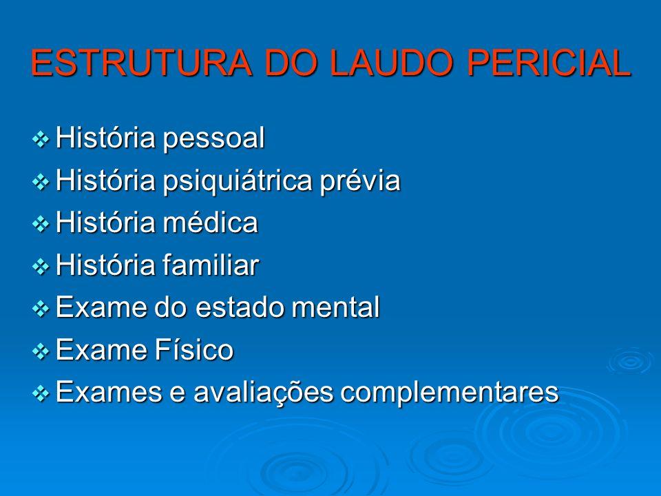 ESTRUTURA DO LAUDO PERICIAL