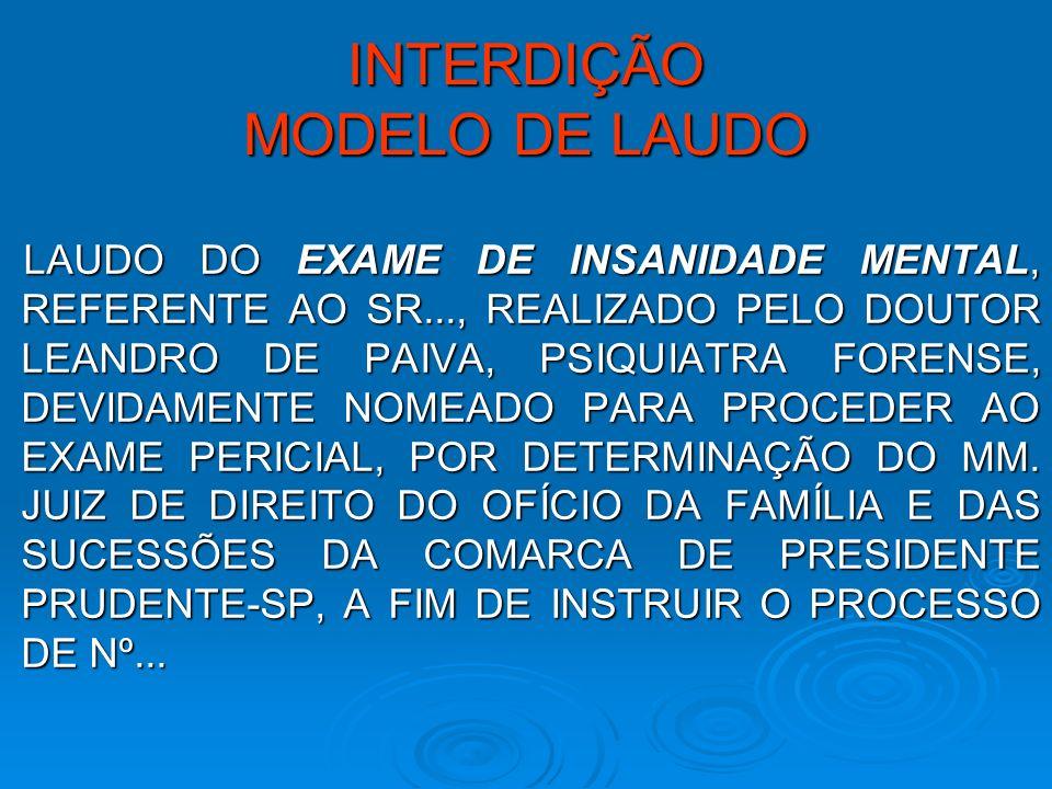 INTERDIÇÃO MODELO DE LAUDO