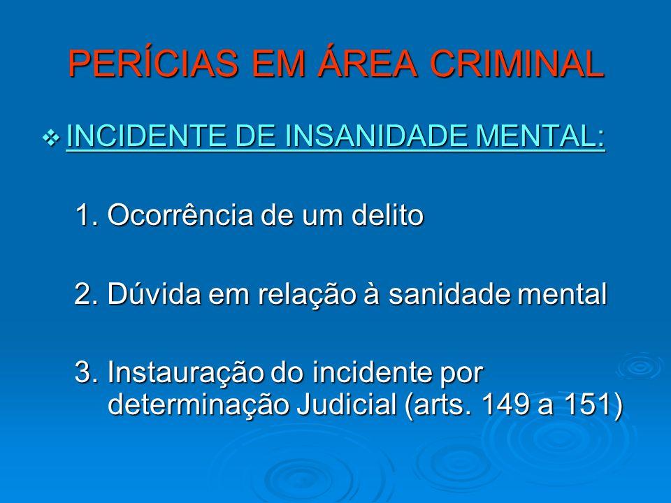 PERÍCIAS EM ÁREA CRIMINAL
