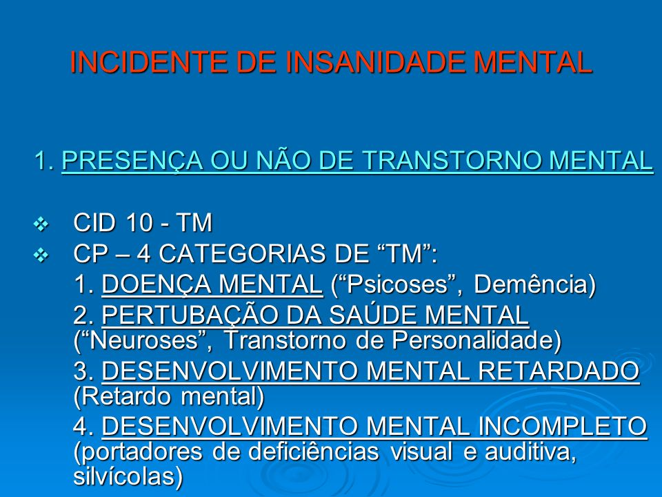 INCIDENTE DE INSANIDADE MENTAL