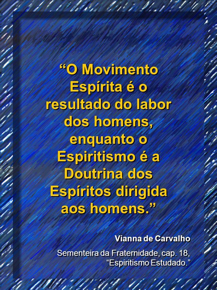 O Movimento Espírita é o resultado do labor dos homens, enquanto o Espiritismo é a Doutrina dos Espíritos dirigida aos homens.