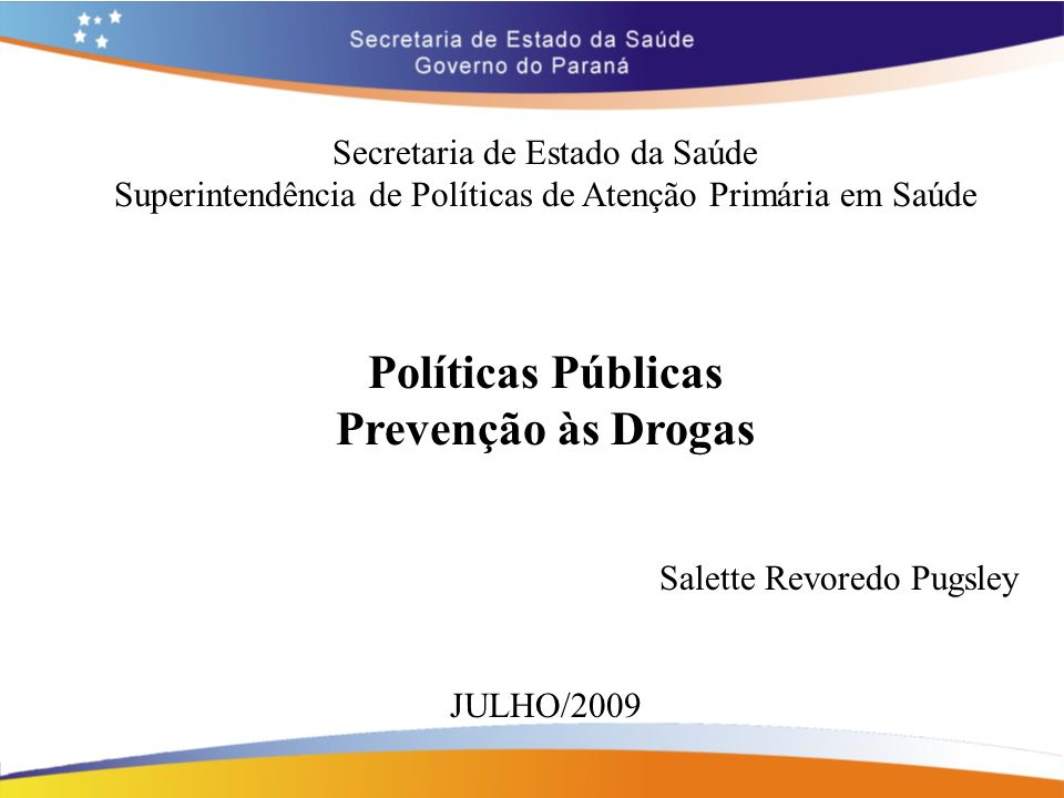Políticas Públicas Prevenção às Drogas