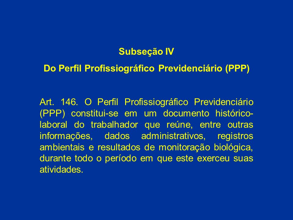 Do Perfil Profissiográfico Previdenciário (PPP)