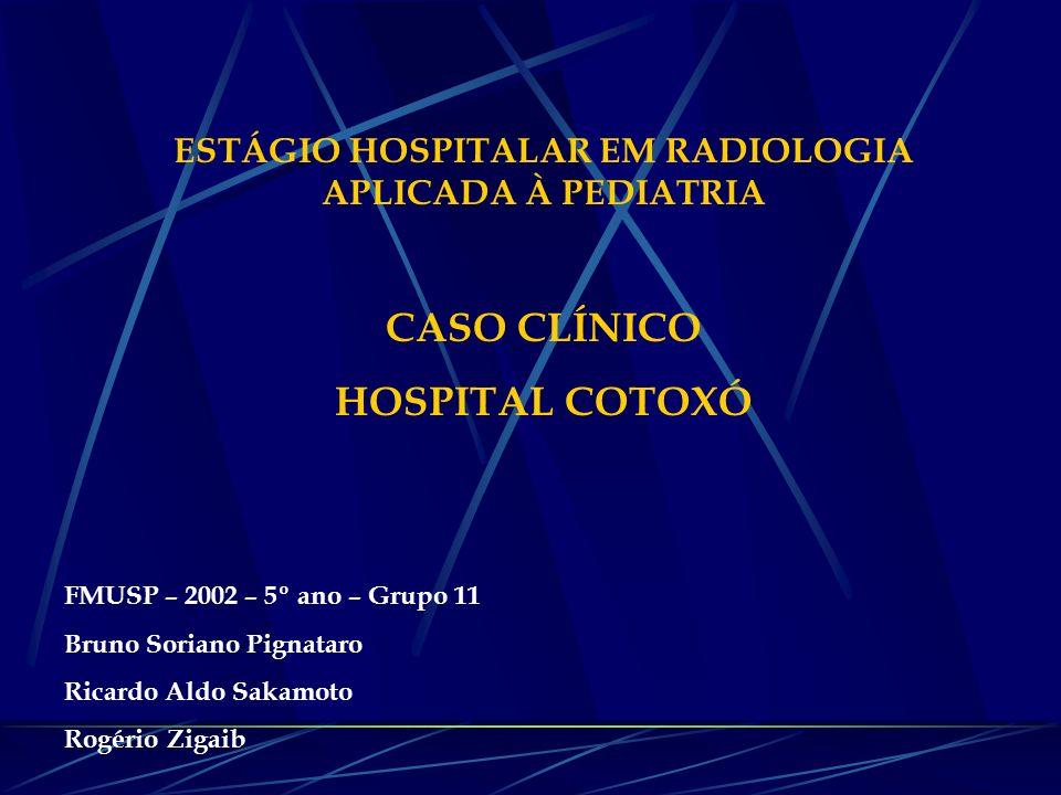 ESTÁGIO HOSPITALAR EM RADIOLOGIA APLICADA À PEDIATRIA