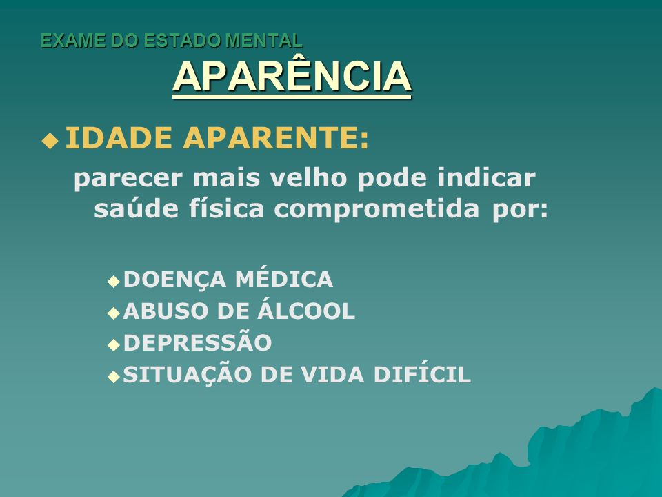 EXAME DO ESTADO MENTAL APARÊNCIA