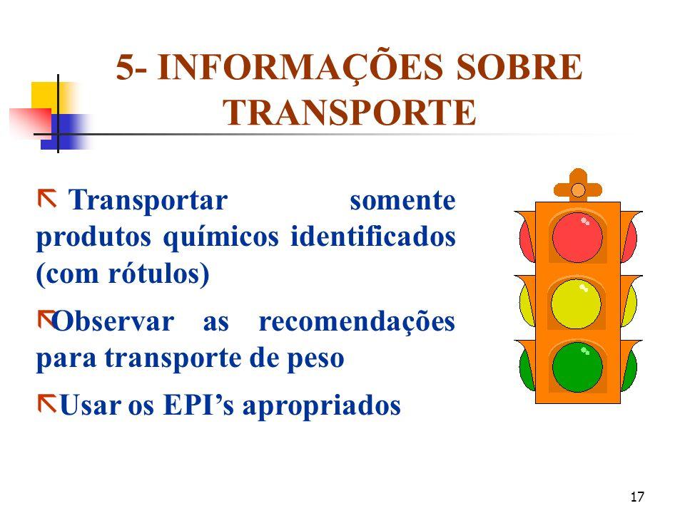 5- INFORMAÇÕES SOBRE TRANSPORTE