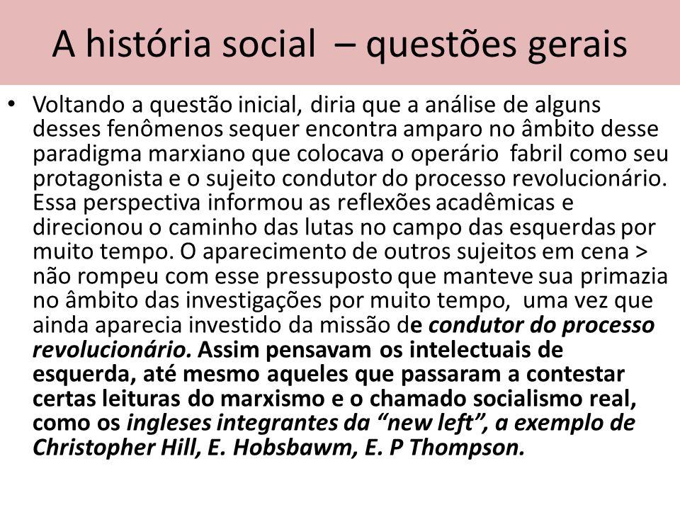 A história social – questões gerais