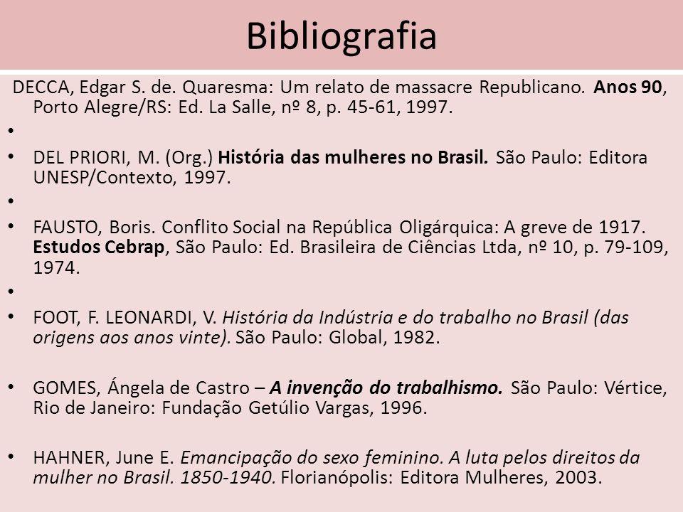 Bibliografia DECCA, Edgar S. de. Quaresma: Um relato de massacre Republicano. Anos 90, Porto Alegre/RS: Ed. La Salle, nº 8, p. 45-61, 1997.