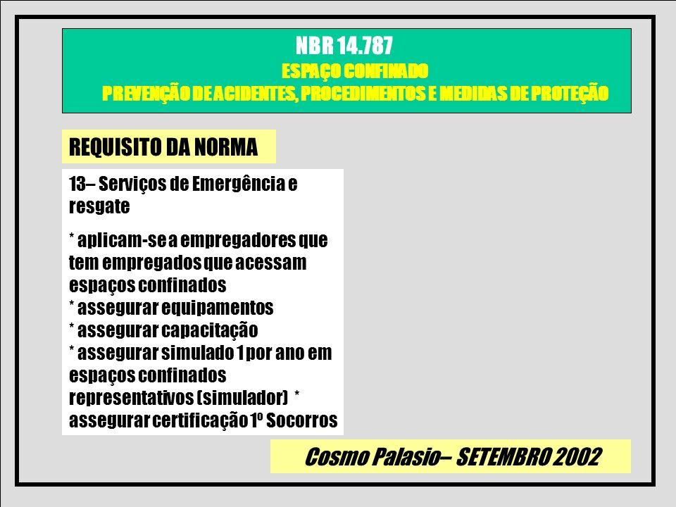 REQUISITO DA NORMA 13– Serviços de Emergência e resgate