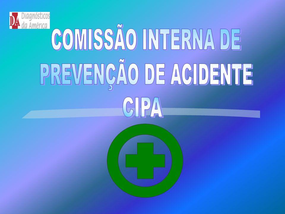 COMISSÃO INTERNA DE PREVENÇÃO DE ACIDENTE CIPA