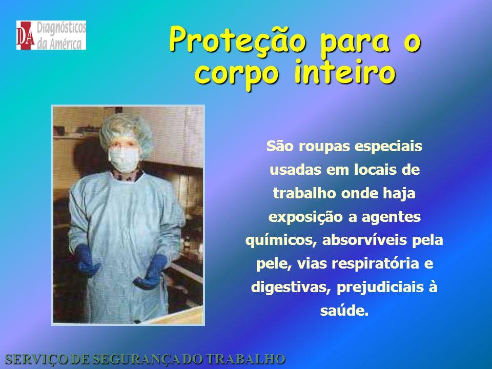Proteção para o corpo inteiro SERVIÇO DE SEGURANÇA DO TRABALHO