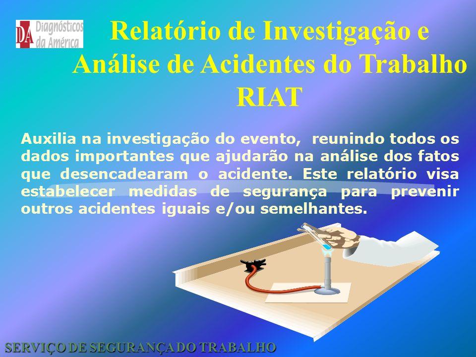 Relatório de Investigação e Análise de Acidentes do Trabalho RIAT