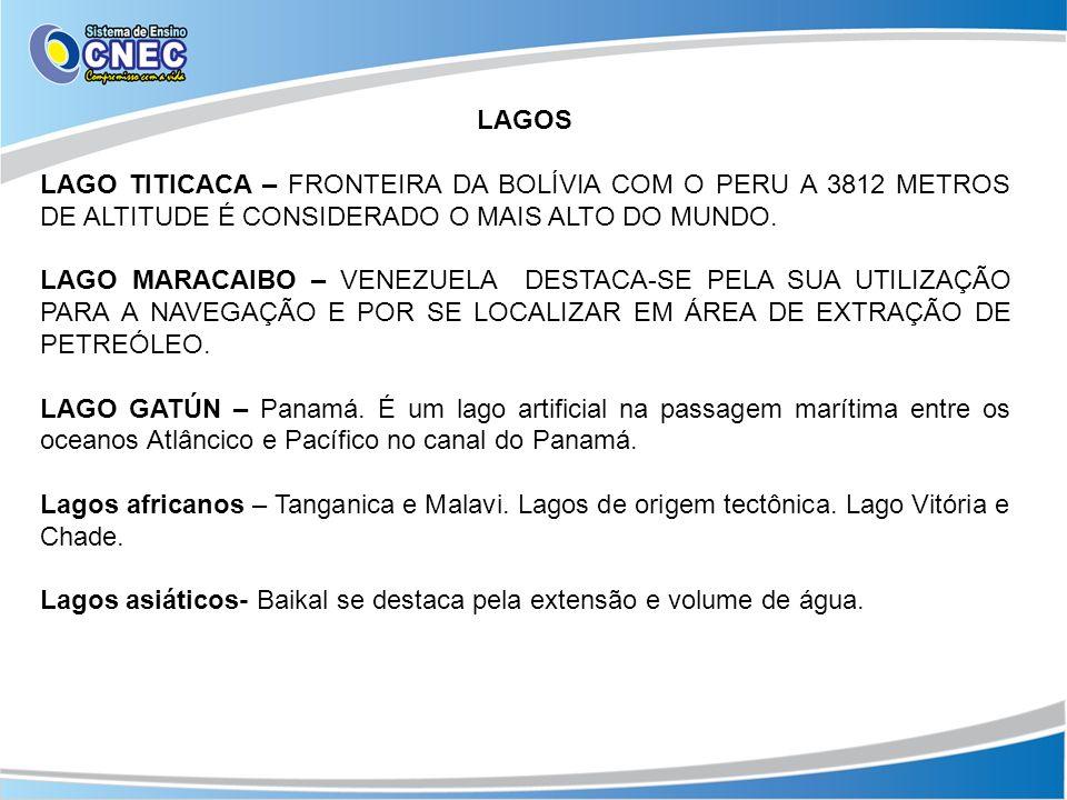 LAGOSLAGO TITICACA – FRONTEIRA DA BOLÍVIA COM O PERU A 3812 METROS DE ALTITUDE É CONSIDERADO O MAIS ALTO DO MUNDO.