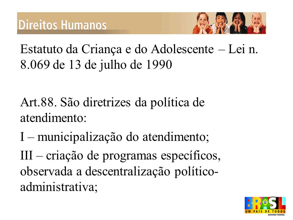 Estatuto da Criança e do Adolescente – Lei n. 8