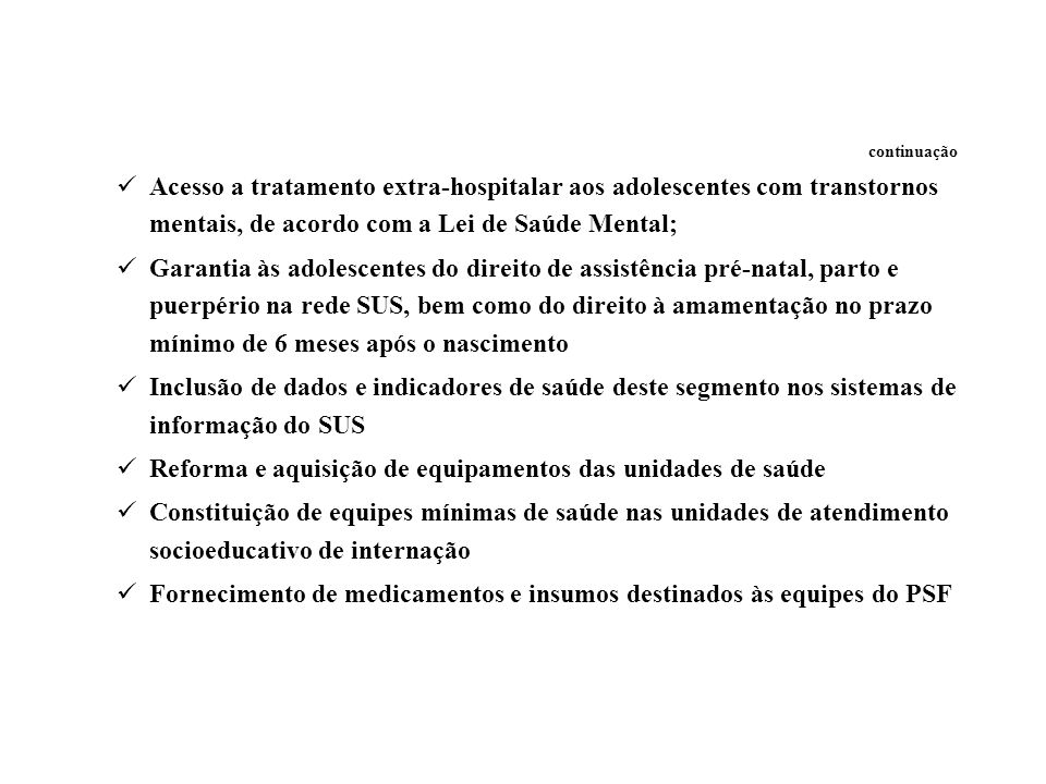 Reforma e aquisição de equipamentos das unidades de saúde